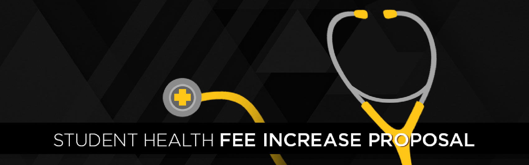 Student Health Fee Proposal Banner