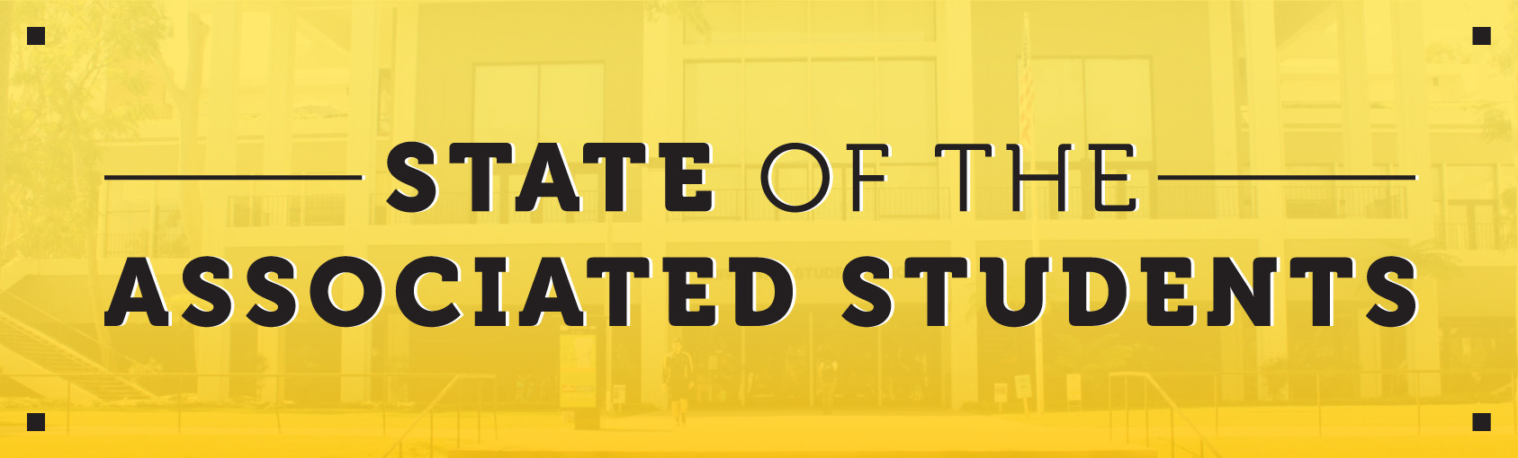 State of the Associated Students banner