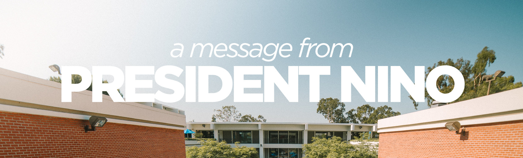 A Message from President Nino banner