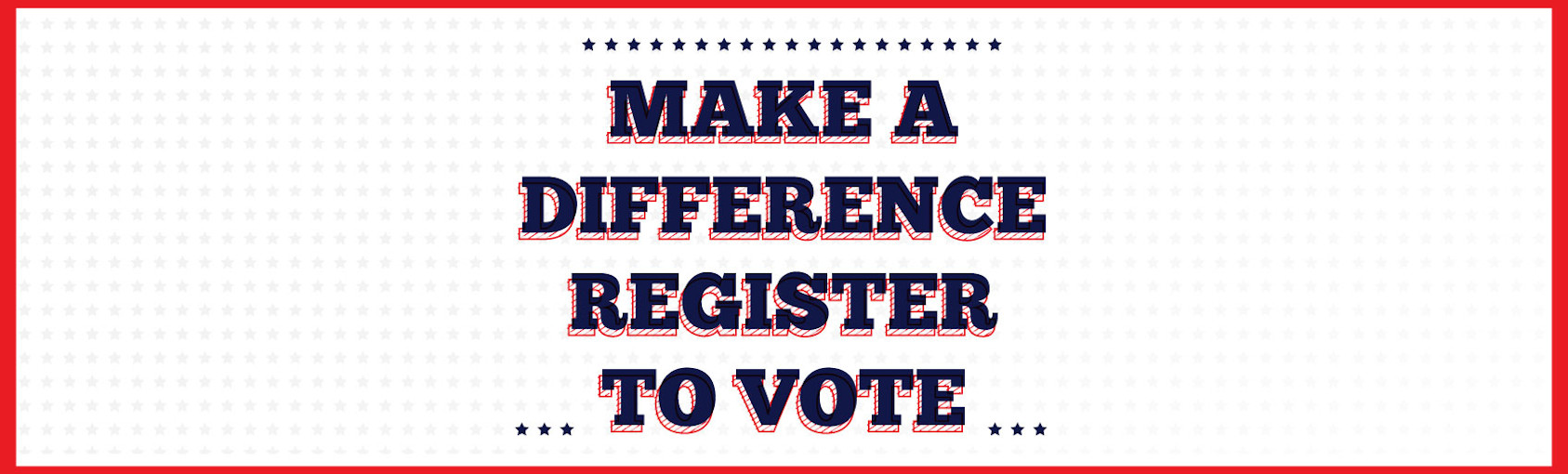 Make a Difference – Register to Vote banner