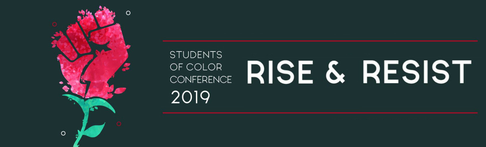 Rise & Resist at the Students of Color Conference Banner