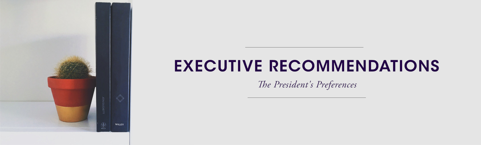 ASI Exec Officer Recommendations: The President's Preferences banner