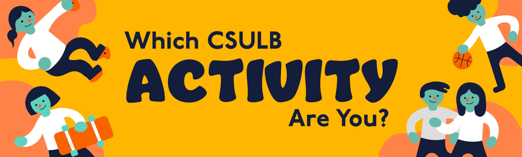 Quiz: Which CSULB Activity Are You? banner