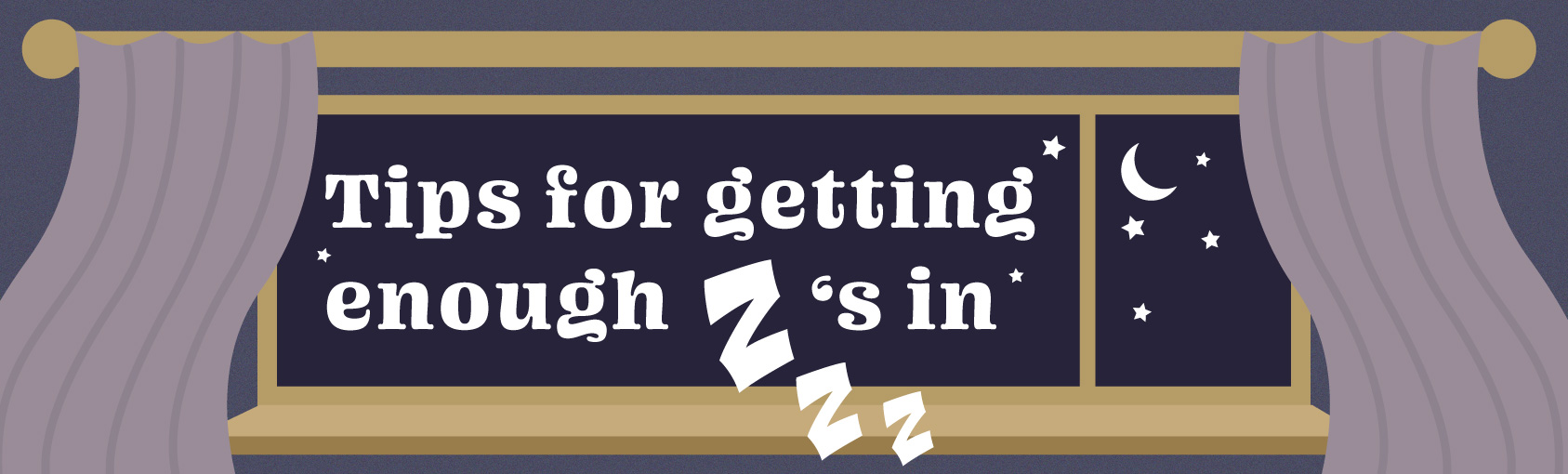 This is a poster about tips for getting enough sleep